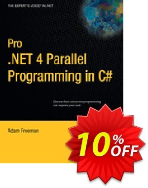 Pro .NET 4 Parallel Programming in C# (Freeman) discount coupon Pro .NET 4 Parallel Programming in C# (Freeman) Deal - Pro .NET 4 Parallel Programming in C# (Freeman) Exclusive Easter Sale offer for iVoicesoft