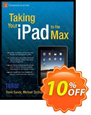 Taking Your iPad to the Max (Sadun) 優惠券,折扣碼 Taking Your iPad to the Max (Sadun) Deal,促銷代碼: Taking Your iPad to the Max (Sadun) Exclusive Easter Sale offer for iVoicesoft