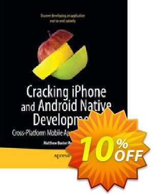 Cracking iPhone and Android Native Development (Baxter-Reynolds) discount coupon Cracking iPhone and Android Native Development (Baxter-Reynolds) Deal - Cracking iPhone and Android Native Development (Baxter-Reynolds) Exclusive Easter Sale offer for iVoicesoft