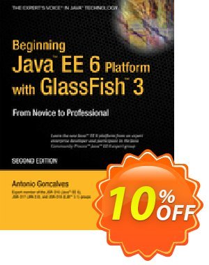 Beginning Java EE 6 with GlassFish 3 (Goncalves) discount coupon Beginning Java EE 6 with GlassFish 3 (Goncalves) Deal - Beginning Java EE 6 with GlassFish 3 (Goncalves) Exclusive Easter Sale offer for iVoicesoft