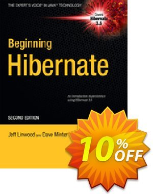 Beginning Hibernate (Linwood) discount coupon Beginning Hibernate (Linwood) Deal - Beginning Hibernate (Linwood) Exclusive Easter Sale offer for iVoicesoft