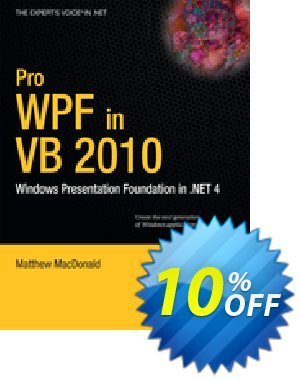 Pro WPF in VB 2010 (MacDonald) discount coupon Pro WPF in VB 2010 (MacDonald) Deal - Pro WPF in VB 2010 (MacDonald) Exclusive Easter Sale offer for iVoicesoft