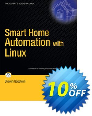 Smart Home Automation with Linux (Goodwin) discount coupon Smart Home Automation with Linux (Goodwin) Deal - Smart Home Automation with Linux (Goodwin) Exclusive Easter Sale offer for iVoicesoft