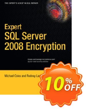Expert SQL Server 2008 Encryption (Coles) discount coupon Expert SQL Server 2008 Encryption (Coles) Deal - Expert SQL Server 2008 Encryption (Coles) Exclusive Easter Sale offer for iVoicesoft