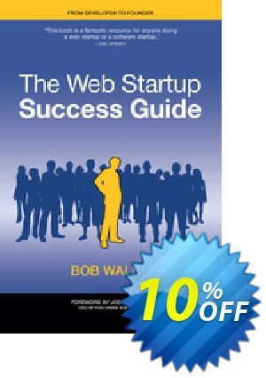 The Web Startup Success Guide (Walsh) discount coupon The Web Startup Success Guide (Walsh) Deal - The Web Startup Success Guide (Walsh) Exclusive Easter Sale offer for iVoicesoft