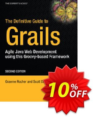 The Definitive Guide to Grails (Rocher) discount coupon The Definitive Guide to Grails (Rocher) Deal - The Definitive Guide to Grails (Rocher) Exclusive Easter Sale offer for iVoicesoft