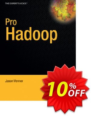 Pro Hadoop (Venner) discount coupon Pro Hadoop (Venner) Deal - Pro Hadoop (Venner) Exclusive Easter Sale offer for iVoicesoft