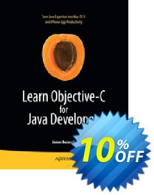 Learn Objective-C for Java Developers (Bucanek) discount coupon Learn Objective-C for Java Developers (Bucanek) Deal - Learn Objective-C for Java Developers (Bucanek) Exclusive Easter Sale offer for iVoicesoft