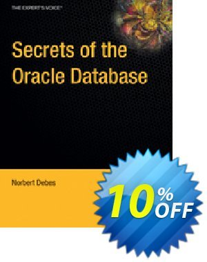 Secrets of the Oracle Database (Debes) discount coupon Secrets of the Oracle Database (Debes) Deal - Secrets of the Oracle Database (Debes) Exclusive Easter Sale offer for iVoicesoft