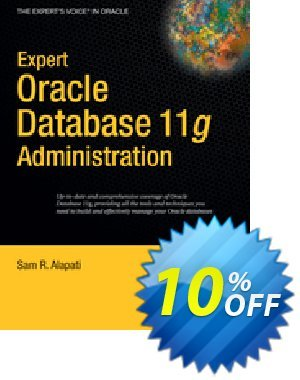 Expert Oracle Database 11g Administration (Alapati) discount coupon Expert Oracle Database 11g Administration (Alapati) Deal - Expert Oracle Database 11g Administration (Alapati) Exclusive Easter Sale offer for iVoicesoft