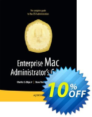 Enterprise Mac Administrators Guide (Edge) discount coupon Enterprise Mac Administrators Guide (Edge) Deal - Enterprise Mac Administrators Guide (Edge) Exclusive Easter Sale offer for iVoicesoft