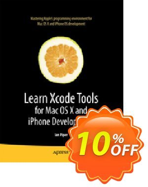 Learn Xcode Tools for Mac OS X and iPhone Development (Piper) discount coupon Learn Xcode Tools for Mac OS X and iPhone Development (Piper) Deal - Learn Xcode Tools for Mac OS X and iPhone Development (Piper) Exclusive Easter Sale offer for iVoicesoft