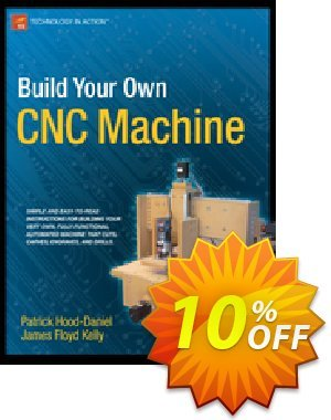 Build Your Own CNC Machine (Floyd Kelly) discount coupon Build Your Own CNC Machine (Floyd Kelly) Deal - Build Your Own CNC Machine (Floyd Kelly) Exclusive Easter Sale offer for iVoicesoft