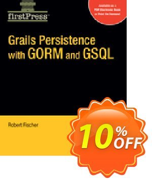 Grails Persistence with GORM and GSQL (Fischer) discount coupon Grails Persistence with GORM and GSQL (Fischer) Deal - Grails Persistence with GORM and GSQL (Fischer) Exclusive Easter Sale offer for iVoicesoft