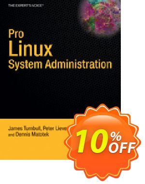 Pro Linux System Administration (Turnbull) discount coupon Pro Linux System Administration (Turnbull) Deal - Pro Linux System Administration (Turnbull) Exclusive Easter Sale offer for iVoicesoft