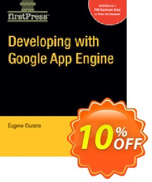 Developing with Google App Engine (Ciurana) discount coupon Developing with Google App Engine (Ciurana) Deal - Developing with Google App Engine (Ciurana) Exclusive Easter Sale offer for iVoicesoft
