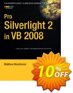 Pro Silverlight 2 in VB 2008 (MacDonald) discount coupon Pro Silverlight 2 in VB 2008 (MacDonald) Deal - Pro Silverlight 2 in VB 2008 (MacDonald) Exclusive Easter Sale offer for iVoicesoft
