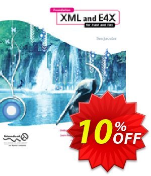 Foundation XML and E4X for Flash and Flex (Jacobs) discount coupon Foundation XML and E4X for Flash and Flex (Jacobs) Deal - Foundation XML and E4X for Flash and Flex (Jacobs) Exclusive Easter Sale offer for iVoicesoft