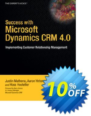 Success with Microsoft Dynamics CRM 4.0 (Yetter) Coupon, discount Success with Microsoft Dynamics CRM 4.0 (Yetter) Deal. Promotion: Success with Microsoft Dynamics CRM 4.0 (Yetter) Exclusive Easter Sale offer for iVoicesoft