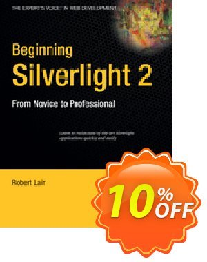 Beginning Silverlight 2 (Lair) discount coupon Beginning Silverlight 2 (Lair) Deal - Beginning Silverlight 2 (Lair) Exclusive Easter Sale offer for iVoicesoft
