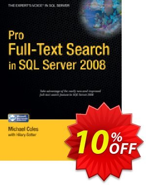 Pro Full-Text Search in SQL Server 2008 (Cotter) Coupon, discount Pro Full-Text Search in SQL Server 2008 (Cotter) Deal. Promotion: Pro Full-Text Search in SQL Server 2008 (Cotter) Exclusive Easter Sale offer for iVoicesoft