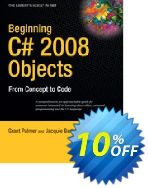 Beginning C# 2008 Objects (Palmer) discount coupon Beginning C# 2008 Objects (Palmer) Deal - Beginning C# 2008 Objects (Palmer) Exclusive Easter Sale offer for iVoicesoft