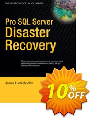 Pro SQL Server Disaster Recovery (Luetkehoelter) discount coupon Pro SQL Server Disaster Recovery (Luetkehoelter) Deal - Pro SQL Server Disaster Recovery (Luetkehoelter) Exclusive Easter Sale offer for iVoicesoft