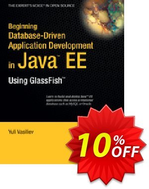 Beginning Database-Driven Application Development in Java EE (Vasiliev) discount coupon Beginning Database-Driven Application Development in Java EE (Vasiliev) Deal - Beginning Database-Driven Application Development in Java EE (Vasiliev) Exclusive Easter Sale offer for iVoicesoft