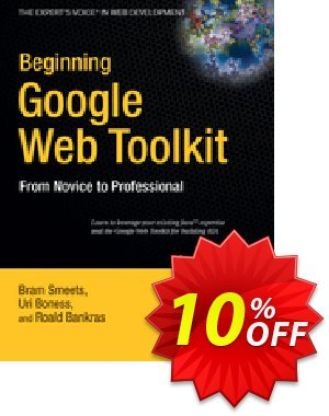 Beginning Google Web Toolkit (Smeets) discount coupon Beginning Google Web Toolkit (Smeets) Deal - Beginning Google Web Toolkit (Smeets) Exclusive Easter Sale offer for iVoicesoft