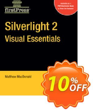 Silverlight 2 Visual Essentials (MacDonald) discount coupon Silverlight 2 Visual Essentials (MacDonald) Deal - Silverlight 2 Visual Essentials (MacDonald) Exclusive Easter Sale offer for iVoicesoft