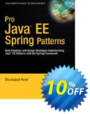Pro Java  EE Spring Patterns (Kayal) discount coupon Pro Java  EE Spring Patterns (Kayal) Deal - Pro Java  EE Spring Patterns (Kayal) Exclusive Easter Sale offer for iVoicesoft