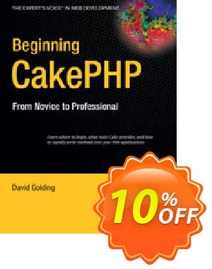 Beginning CakePHP (Golding) discount coupon Beginning CakePHP (Golding) Deal - Beginning CakePHP (Golding) Exclusive Easter Sale offer for iVoicesoft