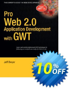 Pro Web 2.0 Application Development with GWT (Dwyer) discount coupon Pro Web 2.0 Application Development with GWT (Dwyer) Deal - Pro Web 2.0 Application Development with GWT (Dwyer) Exclusive Easter Sale offer for iVoicesoft