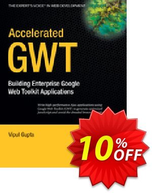 Accelerated GWT (Gupta) discount coupon Accelerated GWT (Gupta) Deal - Accelerated GWT (Gupta) Exclusive Easter Sale offer for iVoicesoft
