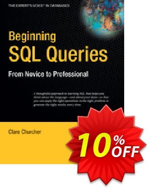 Beginning SQL Queries (Churcher) 프로모션 코드 Beginning SQL Queries (Churcher) Deal 프로모션: Beginning SQL Queries (Churcher) Exclusive Easter Sale offer for iVoicesoft