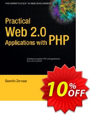 Practical Web 2.0 Applications with PHP (Zervaas) discount coupon Practical Web 2.0 Applications with PHP (Zervaas) Deal - Practical Web 2.0 Applications with PHP (Zervaas) Exclusive Easter Sale offer for iVoicesoft
