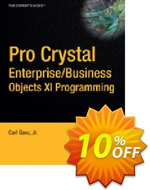 Pro Crystal Enterprise / BusinessObjects XI Programming (Ganz) discount coupon Pro Crystal Enterprise / BusinessObjects XI Programming (Ganz) Deal - Pro Crystal Enterprise / BusinessObjects XI Programming (Ganz) Exclusive Easter Sale offer for iVoicesoft