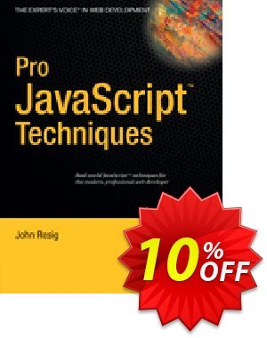 Pro JavaScript Techniques (Resig) discount coupon Pro JavaScript Techniques (Resig) Deal - Pro JavaScript Techniques (Resig) Exclusive Easter Sale offer for iVoicesoft