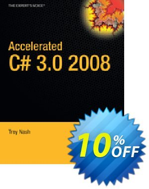 Accelerated C# 2008 (Nash) discount coupon Accelerated C# 2008 (Nash) Deal - Accelerated C# 2008 (Nash) Exclusive Easter Sale offer for iVoicesoft