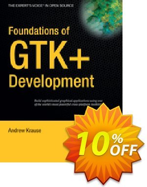 Foundations of GTK+ Development (Krause) discount coupon Foundations of GTK+ Development (Krause) Deal - Foundations of GTK+ Development (Krause) Exclusive Easter Sale offer for iVoicesoft