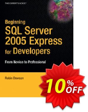 Beginning SQL Server 2005 Express for Developers (Dewson) discount coupon Beginning SQL Server 2005 Express for Developers (Dewson) Deal - Beginning SQL Server 2005 Express for Developers (Dewson) Exclusive Easter Sale offer for iVoicesoft