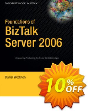 Foundations of BizTalk Server 2006 (Woolston) discount coupon Foundations of BizTalk Server 2006 (Woolston) Deal - Foundations of BizTalk Server 2006 (Woolston) Exclusive Easter Sale offer for iVoicesoft