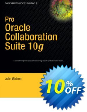 Pro Oracle Collaboration Suite 10g (Watson) discount coupon Pro Oracle Collaboration Suite 10g (Watson) Deal - Pro Oracle Collaboration Suite 10g (Watson) Exclusive Easter Sale offer for iVoicesoft
