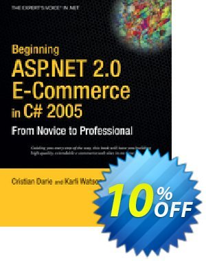Beginning ASP.NET 2.0 E-Commerce in C# 2005 (Darie) Coupon, discount Beginning ASP.NET 2.0 E-Commerce in C# 2005 (Darie) Deal. Promotion: Beginning ASP.NET 2.0 E-Commerce in C# 2005 (Darie) Exclusive Easter Sale offer for iVoicesoft
