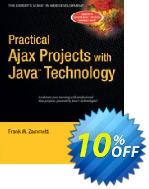Practical Ajax Projects with Java Technology (Zammetti) discount coupon Practical Ajax Projects with Java Technology (Zammetti) Deal - Practical Ajax Projects with Java Technology (Zammetti) Exclusive Easter Sale offer for iVoicesoft
