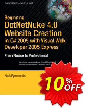 Beginning DotNetNuke 4.0 Website Creation in C# 2005 with Visual Web Developer 2005 Express (Symmonds) discount coupon Beginning DotNetNuke 4.0 Website Creation in C# 2005 with Visual Web Developer 2005 Express (Symmonds) Deal - Beginning DotNetNuke 4.0 Website Creation in C# 2005 with Visual Web Developer 2005 Express (Symmonds) Exclusive Easter Sale offer for iVoicesoft