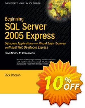 Beginning SQL Server 2005 Express Database Applications with Visual Basic Express and Visual Web Developer Express (Dobson) discount coupon Beginning SQL Server 2005 Express Database Applications with Visual Basic Express and Visual Web Developer Express (Dobson) Deal - Beginning SQL Server 2005 Express Database Applications with Visual Basic Express and Visual Web Developer Express (Dobson) Exclusive Easter Sale offer for iVoicesoft