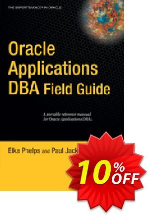 Oracle Applications DBA Field Guide (Jackson) discount coupon Oracle Applications DBA Field Guide (Jackson) Deal - Oracle Applications DBA Field Guide (Jackson) Exclusive Easter Sale offer for iVoicesoft
