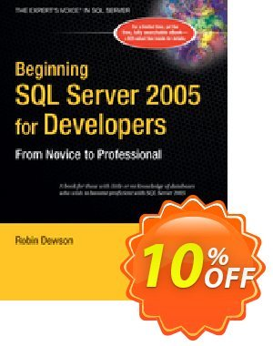 Beginning SQL Server 2005 for Developers (Dewson) discount coupon Beginning SQL Server 2005 for Developers (Dewson) Deal - Beginning SQL Server 2005 for Developers (Dewson) Exclusive Easter Sale offer for iVoicesoft
