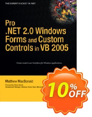 Pro .NET 2.0 Windows Forms and Custom Controls in VB 2005 (MacDonald) Coupon, discount Pro .NET 2.0 Windows Forms and Custom Controls in VB 2005 (MacDonald) Deal. Promotion: Pro .NET 2.0 Windows Forms and Custom Controls in VB 2005 (MacDonald) Exclusive Easter Sale offer for iVoicesoft